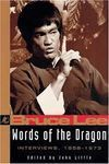 BRUCE LEE. WORDS OF THE DRAGON