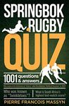 1001 QUESTIONS & ANSWERS SPRINGBOK RUGBY QUIZ