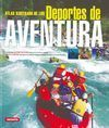 DEPORTES DE AVENTURA. ESCALADA MOUNTAIN BIKE RAFTING CANOA PIRAGÜISMO.