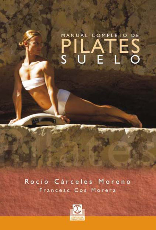 MANUAL COMPLETO DE PILATES SUELO