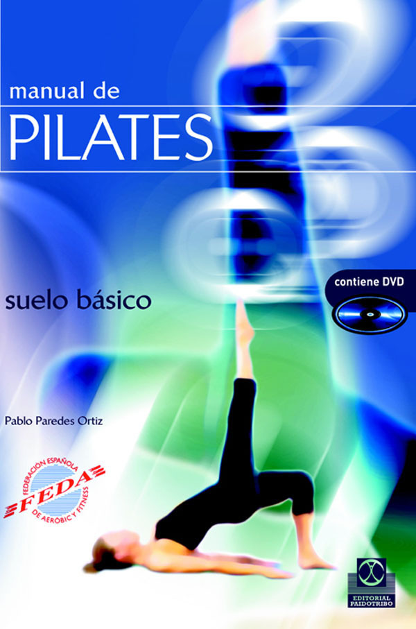 MANUAL DE PILATES. SUELO B�SICO