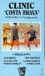 CLINIC COSTA BRAVA PLATJA D�ARO 4 AL 7 DE JULIO DE 1991 VIDEO