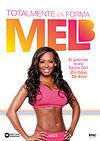 MEL B: TOTALMENTE EN FORMA EL PLAN DE LA EX-SPICE GIRL. DVD
