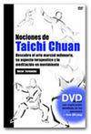 NOCIONES DE TAICHI CHUAN. DESCUBRE EL ARTE MARCIAL MILENARIO, SU ASPECTO TERAPÉUTICO... + DVD