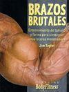 BRAZOS BRUTALES