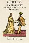 COURTLY DANCE OF THE RENAISSANCE