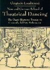 NEW AND CURIOUS SCHOOL OF THREATICAL DANCING
