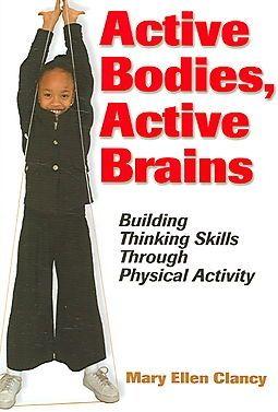 ACTIVE BODIES, ACTIVE BRAINS