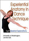 EXPERIENTIAL ANATOMY IN DANCE TECHNIQUE DVD: EIGHT SKELETAL EXPLORATIONS