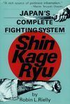JAPAN´S COMPLETE FIGHTING SYSTEM SHIN KAGE RYU