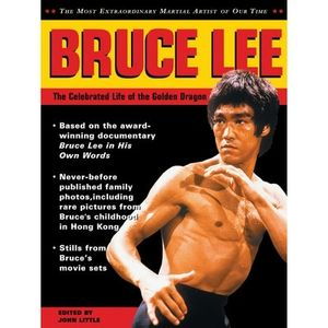 BRUCE LEE THE CELEBRATED LIFE OF THE GOLDEN GRAGON