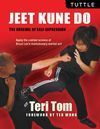 JEET KUNE DO: THE ARSENAL OF SELF EXPRESSION