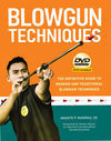 BLOWGUN TECHNIQUES + DVD