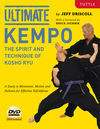 ULTIMATE KEMPO. THE SPIRIT AND TECHNIQUE OF KOSHO RYU