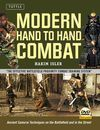 MODERN HAND TO HAND COMBAT. ANCIENT SAMURAI TECHNIQUES ON THE BATTLEFIELD AND IN THE STREET + DVD