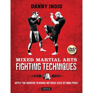 MIXED MARTIAL ARTS TECHNIQUES + DVD