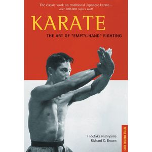 KARATE, THE ART OF THE EMPTY HAND FIGHTING