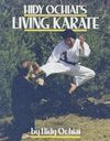 HIDY OCHIAI´S LIVING KARATE
