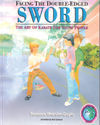 FACING THE DOUBLE EDGED SWORD: THE ART OF KARATE FPR YOUNG PEOPLE