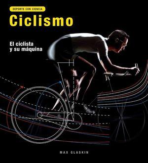 CICLISMO, EL CICLISTA Y SU MÁQUINA