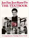 JUN FAN JEET KUNE DO THE TEXTBOOK