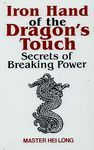 IRON HANDS OF THE DRAGON´S TOUCH