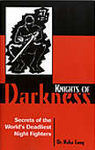 KNIGHTS OF DARKNESS: SECRETS OF THE WORLD´S GREATEST NIGHT FIGHTERS