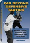 FAR BEYOND DEFENSIVE TACTICS