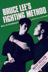BRUCE LEE´S FIGHTINNG METHOD, SKILL IN TECNIQUES