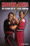 MODERN ARNIS THE FILIPINO ART OF STICK FIGHTING