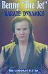 KARATE DYNAMICS: THE UNIDOKAN SYSTEM