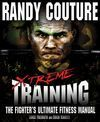 XTREME TRAINING: THE FIGHTER'S TRAINING MANUAL