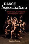 DANCE IMPROVISATIONS. WARM-UPS, GAMES AND CHOREOGRAPHIC TASKS