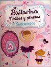 BAILARINA. VUELTAS Y PIRUETAS