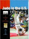 JUDO IN THE UNITES STATES: A CENTURY OF DEDICATION