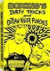 BOXING´S DIRTY TRICKS AND OUTLAW KILLER PUNCHES