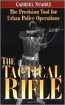 THE TACTICAL RIFLE. THE PRECISION TOOL FOR URBAN POLICE OPERATIONS