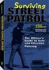 SURVIVING STREET PATROL
