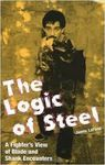 THE LOGIC OF STEEL A FIGHTER´S VIEW OF BLADE AND SHANK ENCOUNTERS