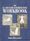 THE GLADIATOR CONDITIONING WORKBOOK