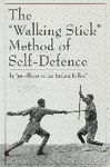 THE WALKING STICK METHOD OF SELF DEFENSE