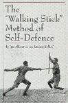 THE WALKING STICK METHOD OF SELF DEFENSE
