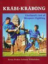 KRABI-KRABONG, THAILAND'S ART OF WEAPON FIGHTING