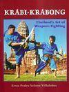 KRABI-KRABONG, THAILAND'S ART OF WEAPON FIGHTING