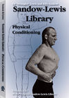 SANDOW-LEWIS LIBRARY. PHYSICAL CONDITIONING