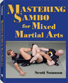 MASTERING SAMBO FOR MIXED MARTIAL ARTS