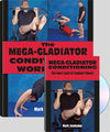 THE MEGA GLADIATOR CONDITIONING WORKBOOK + DVD