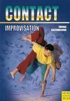 CONTACT IMPROVISATION: MOVING, DANCING, INTERACTION : WITH AN INTRODUCTION TO NEW DANCE