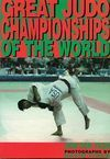 GREAT JUDO CHAMPIONSHIPS OF THE WORLD