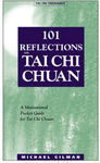 101 REFLECTIONS ON TAICHI CHUAN